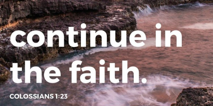 colossians 1:23 continue in the faith