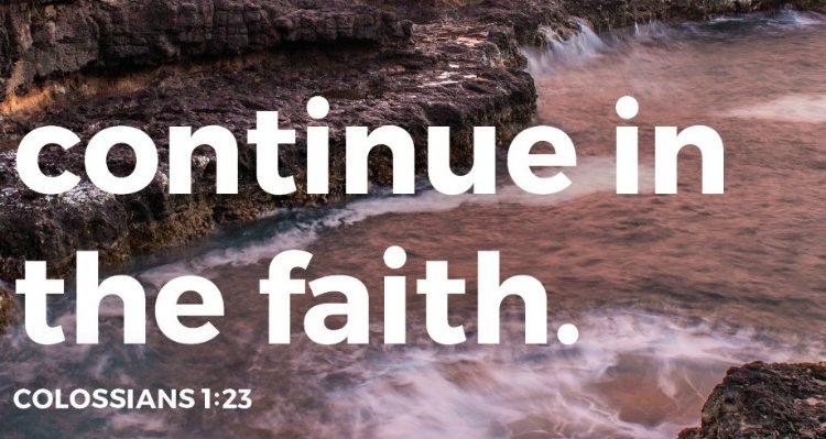 colossians 1:23 continue in the faith