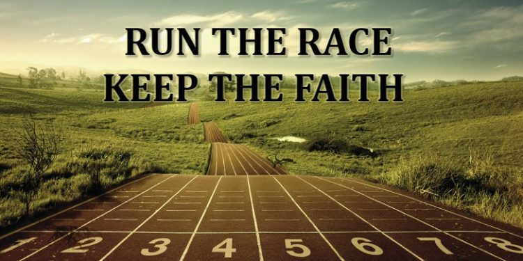 run the race, keep the faith