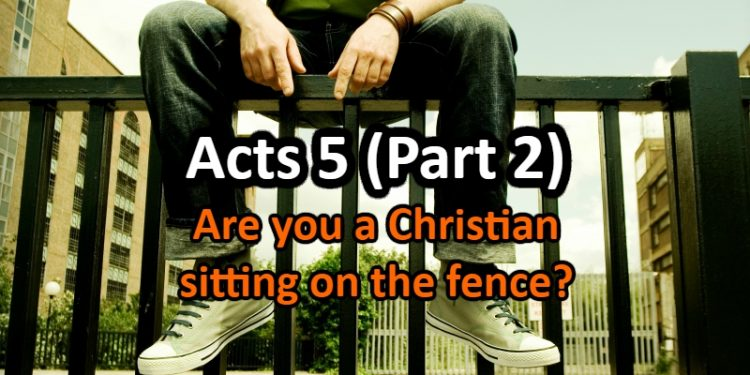 Sitting on the fence - Acts 5 part 2